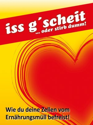 iss g´scheit oder stirb dumm – Download